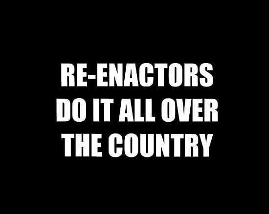 Re-enactors Do It  by multikat