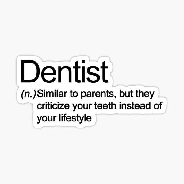 Witty Dentist Sticker