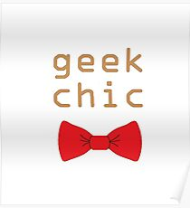 Geek Chic Poster
