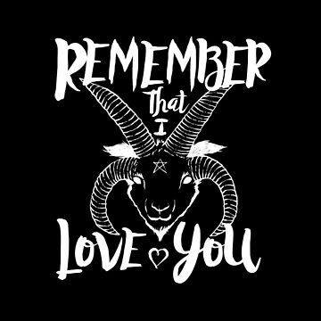 Remember That I Love You by LadyMorgan