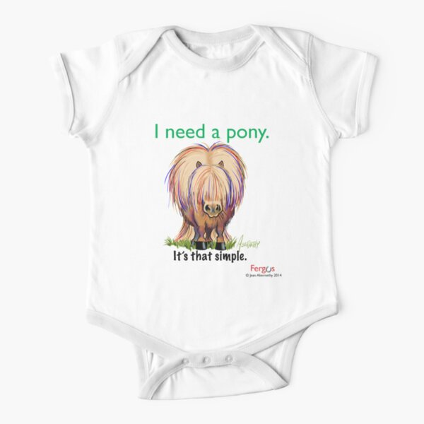 "Fergus the Horse: ""I need a pony... It's that simple."" Short Sleeve Baby One-Piece"