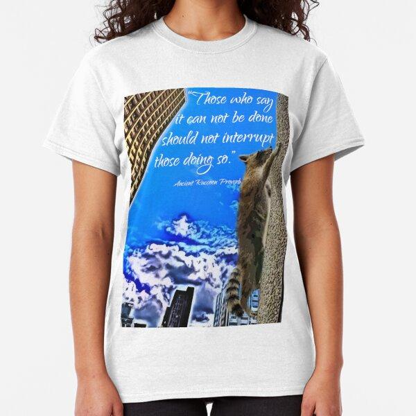 Ancient Raccoon Proverb Classic T-Shirt
