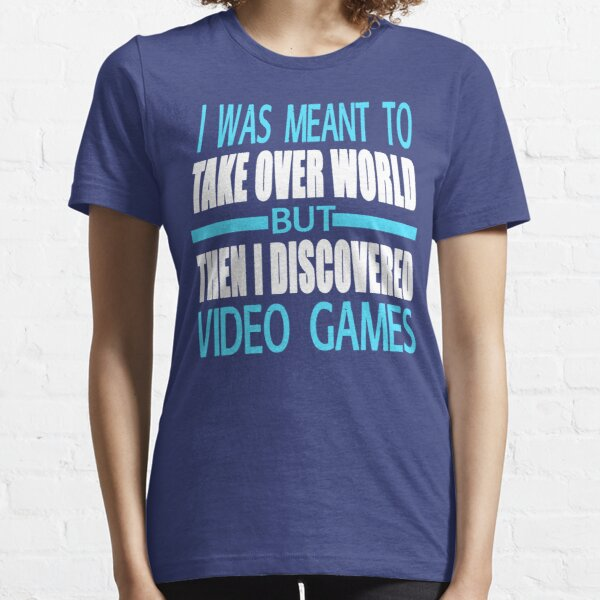 Then I Discovered Video Games Essential T-Shirt