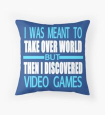 Then I Discovered Video Games Throw Pillow