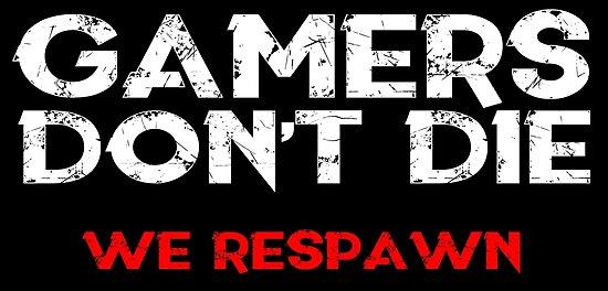 Gamers sterben nicht von kerepkari