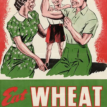Eat Wheat for Better Health by Lueshis