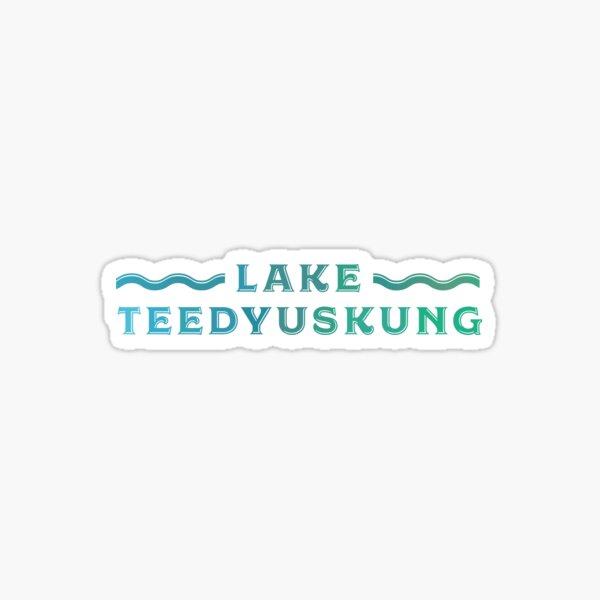 Lake Teedyuskung - PA Sticker