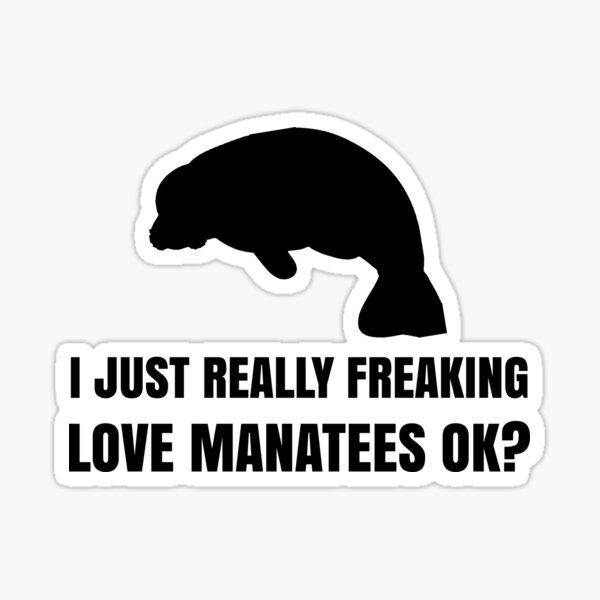 Funny Manatee Lover Shirt Gift for Men Women Sticker