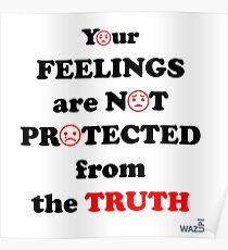 WazUp! - Your feelings and the Truth Poster
