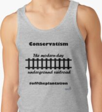 WazUp! - Conservatism the Modern day Underground Railroad Tank Top