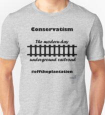 WazUp! - Conservatism the Modern day Underground Railroad Unisex T-Shirt