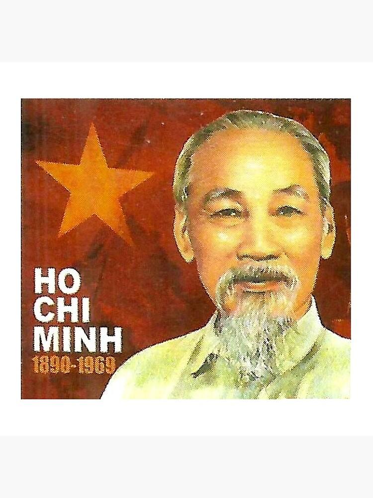 Ho Chi Minh Vietnam Communist Communism Viet Cong by Martstore