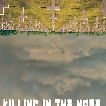 KILLING IN THE NAME by Coldwash