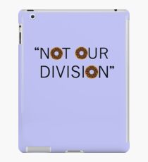 """""""Not our division."""" - G. Lestrade iPad Case/Skin"""