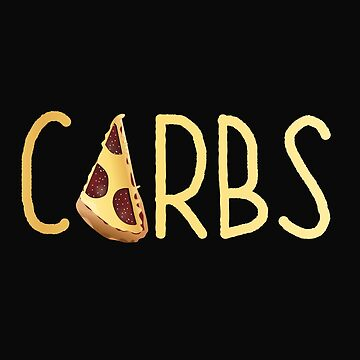 Pizza Funny Design - Carbs by kudostees