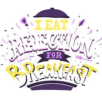 I Eat Rejection For Breakfast - Purple by vincentvi