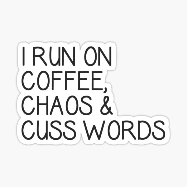 Coffee Cuss Words Stickers Redbubble