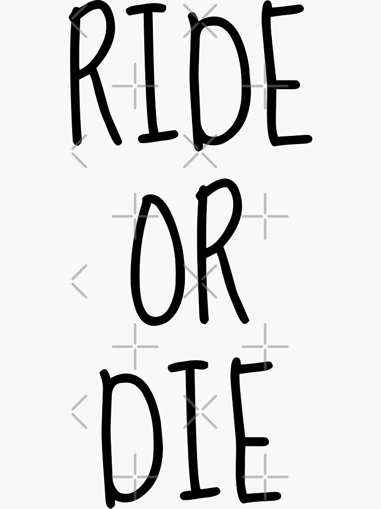 Ride or Die by Z00l
