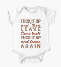 Fuck it up and then leave, come back, fuck it up and leave again One Piece - Short Sleeve