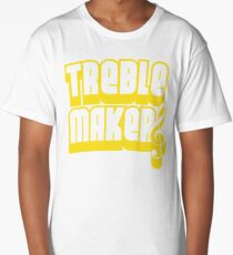 Treblemakers Long T-Shirt