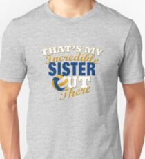 Funny Volleyball Sister or Brother Gift Unisex T-Shirt
