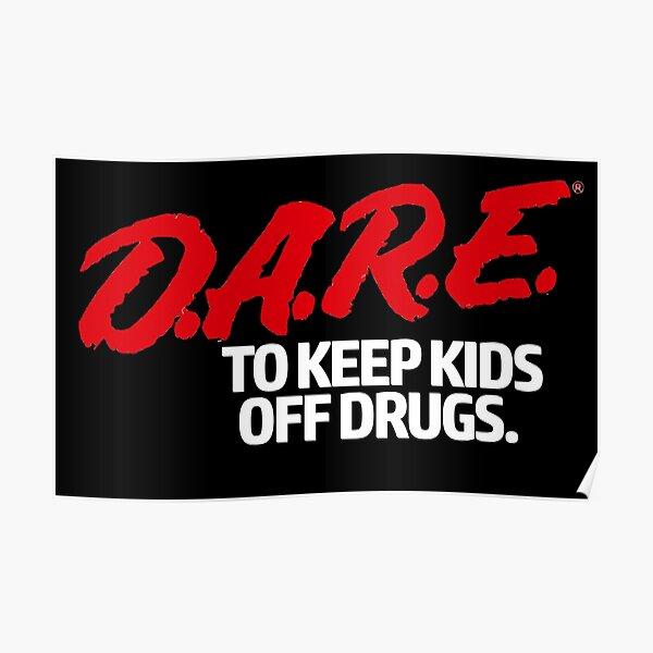 Dare Shirt - D.A.R.E. (Dare) Vintage 90's Logo Shirt Poster
