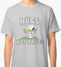 Hugs Not Drugs. Classic T-Shirt
