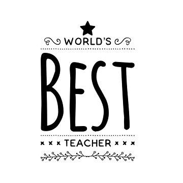 Worlds best teacher by CharlyB