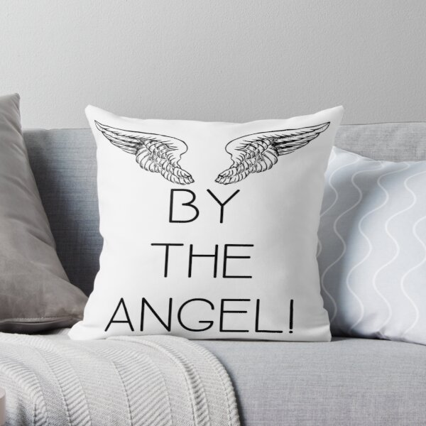 By the Angel! Throw Pillow