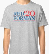 Red Forman 2020 Classic T-Shirt
