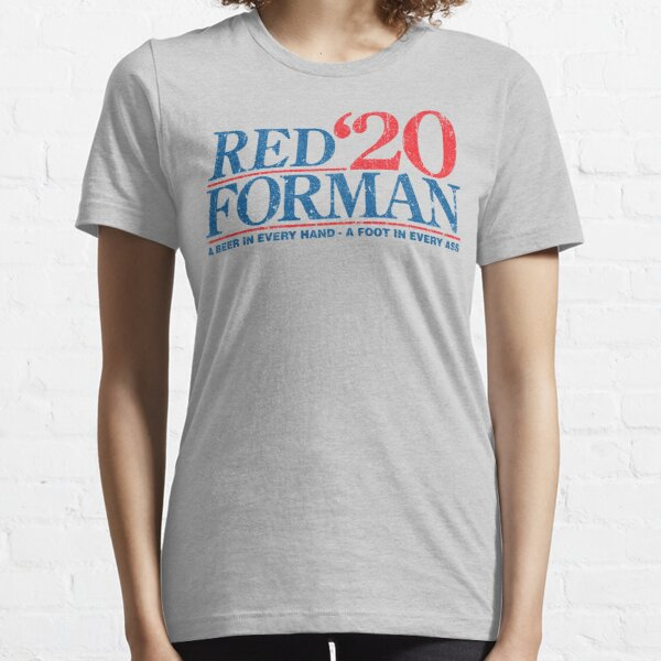 Red Forman 2020 Essential T-Shirt