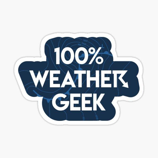 100% Weather Geek  Sticker