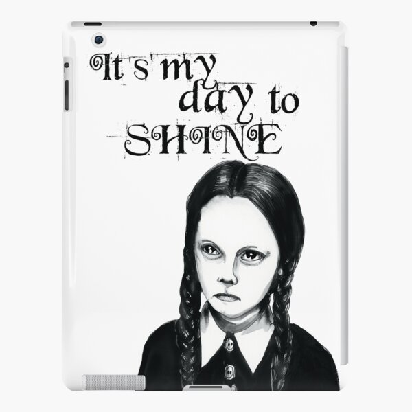 It's my/your day to shine iPad Snap Case