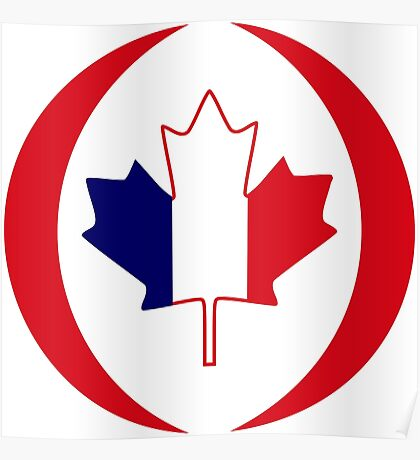 French Canadian Multinational Patriot Flag Series Poster