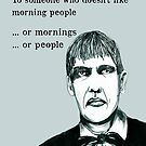 I don't like mornings. Lurch by Jenny Wood