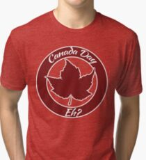 Canada Day eh Tri-blend T-Shirt