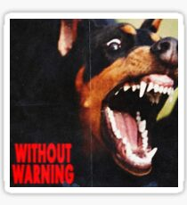 without warning 21 savage x offset x metroboomin Sticker