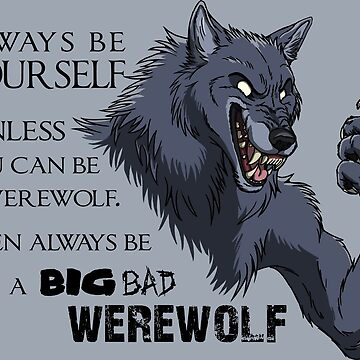 Always be a werewolf by EosFoxx