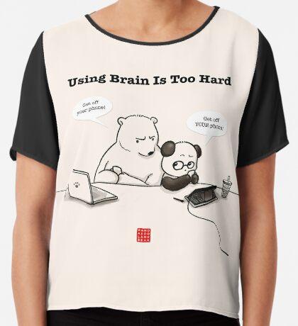 Using Brain Is Too Hard Chiffon Top