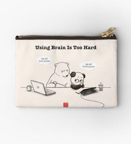 Using Brain Is Too Hard Zipper Pouch