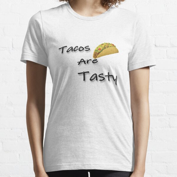 Tacos are Tasty Essential T-Shirt