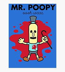 Mr. Poopy Photographic Print