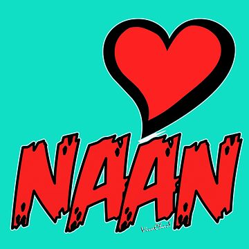 Heart NAAN If You Know What Good Is All About by ChasSinklier