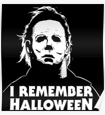 I Remember Halloween - Michael Myers Poster