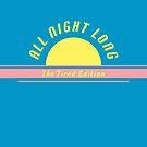 All Night Long – The Tired Edition von Judith Flad