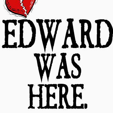 Twilight Edward Was Here Broken Heart T-Shirt by fifilaroach
