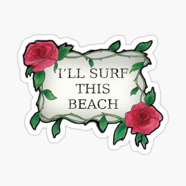 I'LL SURF THIS BEACH Sticker