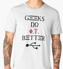 Geeks Do It Better Men's Premium T-Shirt
