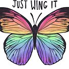 Just Wing It  by Brittany Hefren