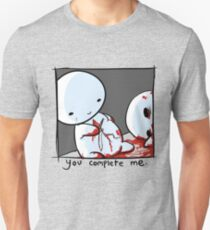 You Complete Me, Sadly. Unisex T-Shirt